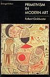 Primitivism in Modern Art (Paperbacks in art history)