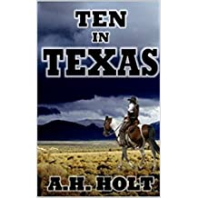 Ten in Texas: A Classic Western Adventure
