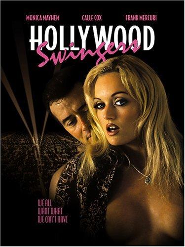 Hollywood Swingers by Monica Mayhem
