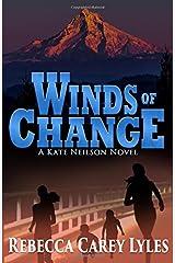 Winds of Change: : A Kate Neilson Novel (Kate Neilson Series) (Volume 3) Paperback