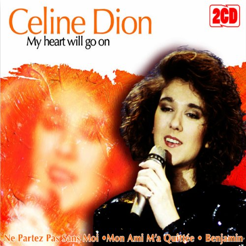 Download Celine Dion My Heart Will Go On: Celine Dion My Heart CD Covers
