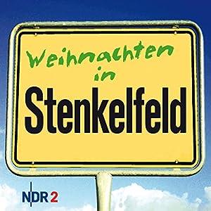 Weihnachten in Stenkelfeld Hörbuch