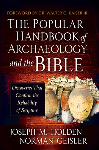 The popular handbook of archaeology and the bible discoveries the popular handbook of archaeology and the bible discoveries that confirm the reliability of scripture fandeluxe Image collections