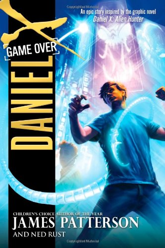 Game Over - Book #4 of the Daniel X