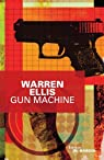 Gun Machine par Ellis