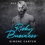 Risky Business: Bad Boy Romance, Book 3 | Simone Carter