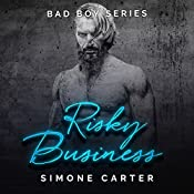 Risky Business: Bad Boy Romance, Book 3 | Simone Carter