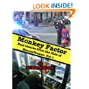 Monkey Factor: Real Stories From the Files of RescueHumor Vol. 1