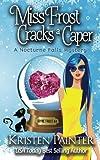 Miss Frost Cracks A Caper (Jayne Frost) (Volume 4)