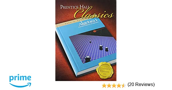 Foerster Algebra 1, Classics Edition: PRENTICE HALL: 9780131657083 ...