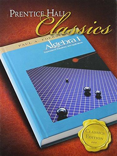 Algebra 1 Concepts - Foerster Algebra 1, Classics Edition