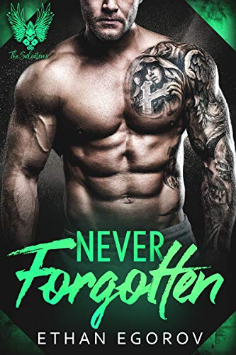 Never Forgotten (The Salvatores Book 1) by [Egorov, Ethan]