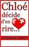 Chloé Décide d'en Rire par R.