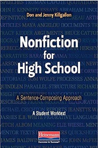 Nonfiction for High School: A Sentence-Composing Approach