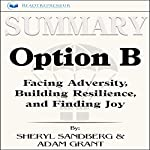 Summary of Option B: Facing Adversity, Building Resilience, and Finding Joy | Readtrepreneur Publishing