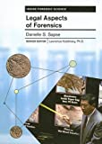 Legal Aspects of Forensics, Danielle S. Sapse, 0791089258