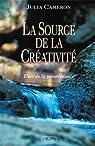 La Source de la Créativité par Cameron