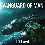 Vanguard of Man | JD Lovil