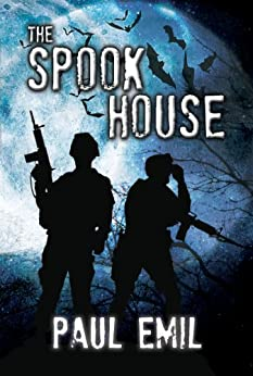 The Spook House (The Spook Series Book 1) by [Emil, Paul]