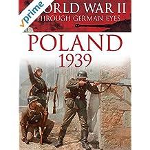 World War II Through German Eyes: Poland 1939