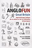 Image de Anglofun Great Britain : Apprentissage ludique de la culture et de la civilisation britanniques