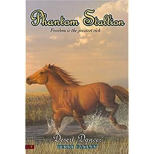 Phantom Stallion #7: Desert Dancer