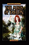 The Mists of Faeron, J. A. Giunta, 1938190076