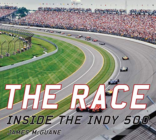 (The Race: Inside the Indy 500)
