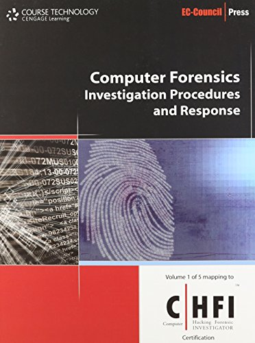 Bundle: Computer Forensic: Investigation Procedures and Response + Computer Forensics: Hard Disk and Operating Systems + Computer Forensics: ... Network Intrusions and Cyber Crime + Compu by Cengage Learning