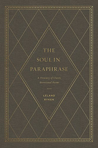 Pdf Religion The Soul in Paraphrase: A Treasury of Classic Devotional Poems