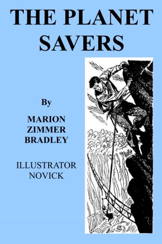The Planet Savers: Classic SF from a Master of the Genre pdf epub