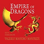 Empire of Dragons   Valerio Massimo Manfredi