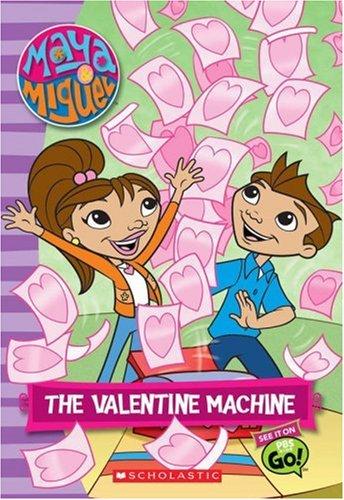 Maya & Miguel: The Valentine Machine