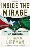 Inside The Mirage: America's Fragile Partnership With Saudi Arabia