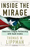 Inside The Mirage: America's Fragile Partnership