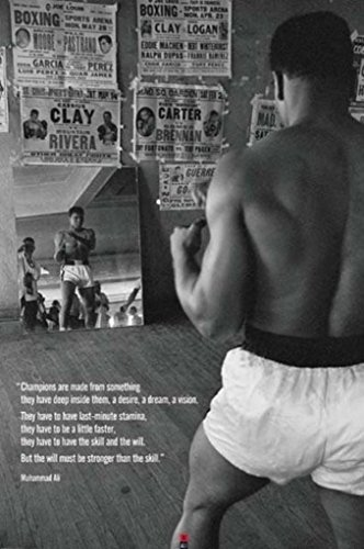 Muhammad Ali Champions Quote Motivational Boxing Poster 24x36 inch ()