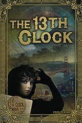 The 13th Clock (Volume 3) Paperback