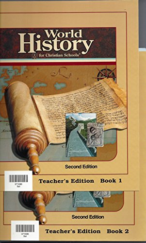 World History for Christian Schools; Book 1 and 2; Teacher's Edition