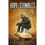 Hope Stumbles: A Post-Apocalyptic Survival Thriller (After the EMP)