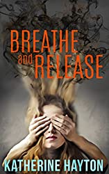 Breathe and Release