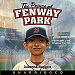 The Prince of Fenway Park | Julianna Baggott