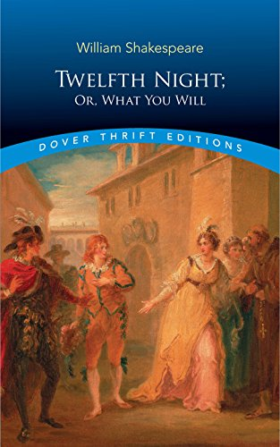 Twelfth Night, Or, What You Will (Dover Thrift Editions)