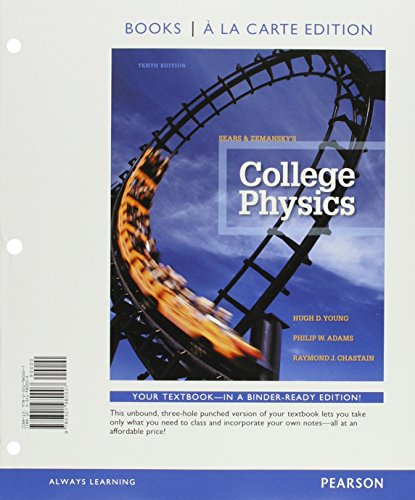 College Physics, Books a la Carte Plus Mastering Physics with eText -- Access Card Package (10th Edition)