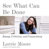 img - for See What Can Be Done: Essays, Criticism, and Commentary: Library Edition book / textbook / text book