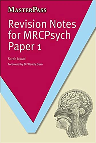 Revision Notes for MRCPsych Paper 1 (Masterpass)