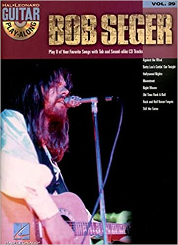 Amazon.com: Bob Seger: Guitar Play-Along Volume 29 (9780634079313 ...