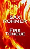 Fire-Tongue by Sax Rohmer front cover