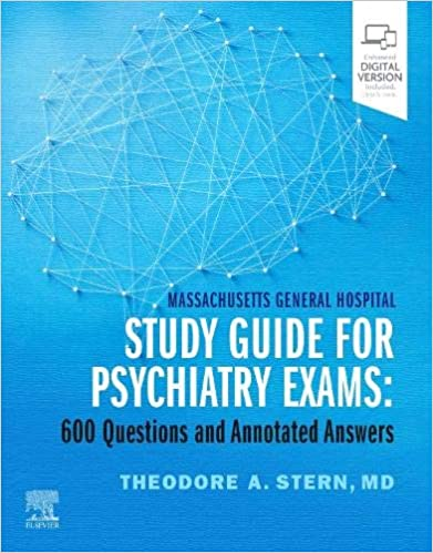 Massachusetts General Hospital Study Guide for Psychiatry Exams E-Book: 600 Questions and Annotated Answers