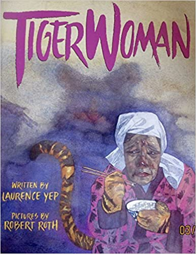 Tiger Woman by Laurence Yep (1996-12-02)