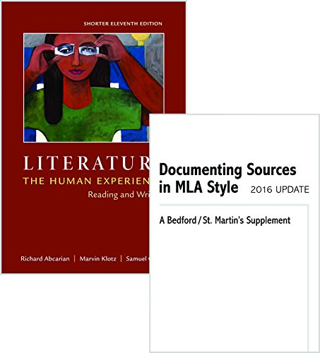 Literature: The Human Experience, Shorter Edition 11e & Documenting Sources in MLA Style: 2016 Update (Literature The Human Experience With 2016 Mla Update)